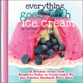 Everything Goes with Ice Cream