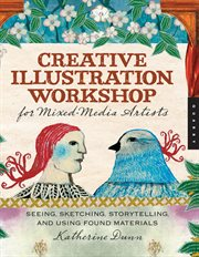 Creative Illustration Workshop For Mixed Media Artists
