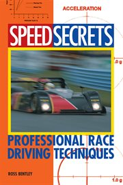 Speed secrets: professional race driving techniques cover image