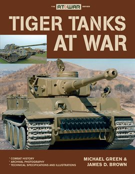 Cover image for Tiger Tanks at War