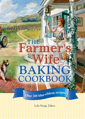 Cover image for The Farmer's Wife Baking Cookbook