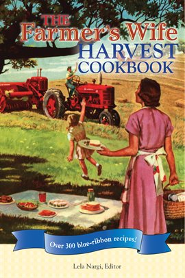 Cover image for The Farmer's Wife Harvest Cookbook