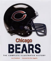 Chicago Bears: the complete illustrated history cover image