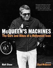 McQueen's machines: the cars and bikes of a Hollywood icon cover image