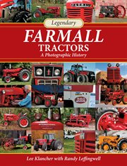 Legendary Farmall Tractors