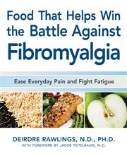 Food That Helps Win the Battle Against Fibromyalgia