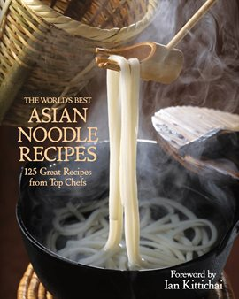 The World's Best Asian Noodle Recipes