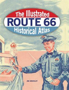 Ruta 66 ilustrada Historical Atlas, portada del libro