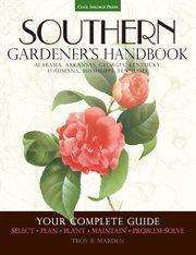 Southern Gardener's Handbook