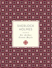 The new annotated Sherlock Holmes, Volume 2 cover image