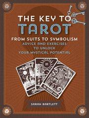 The Key to Tarot