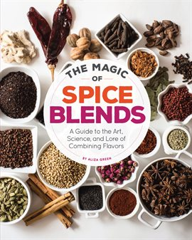 Cover image for The Magic of Spice Blends