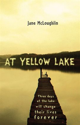 Cover image for At Yellow Lake