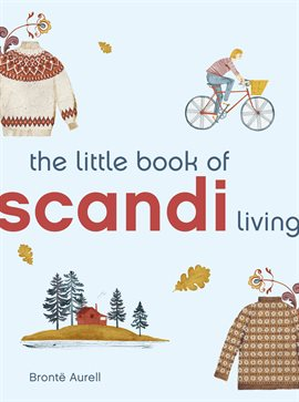 Cover image for The Little Book of Scandi Living