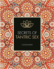 Secrets of Tantric Sex