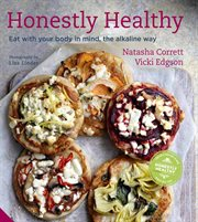 Honestly healthy: eat with your body in mind, the alkaline way cover image