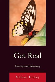 Get Real : Reality and Mystery cover image