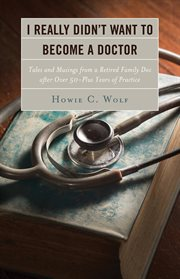 I Really Didn't Want to Become a Doctor cover image