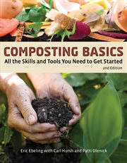 Composting basics : all the skills and tools you need to get started cover image