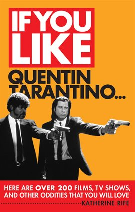 Cover image for If You Like Quentin Tarantino...