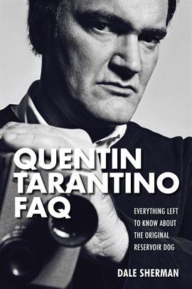 Cover image for Quentin Tarantino FAQ