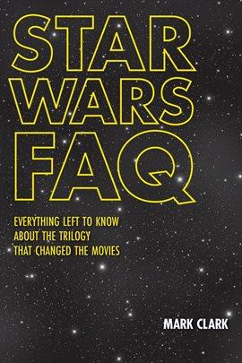 Star Wars FAQ Book Cover