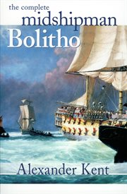 The complete Midshipman Bolitho cover image