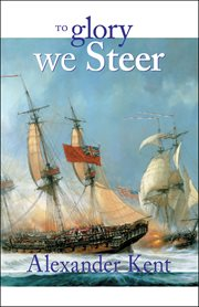To glory we steer cover image