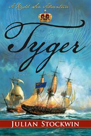 Tyger : a Kydd sea adventure cover image