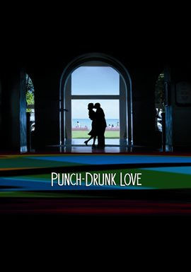 Cover image for Punch Drunk Love