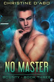 No Master: Bounty Series, Book 3 cover image