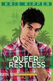The Queer and the Restless