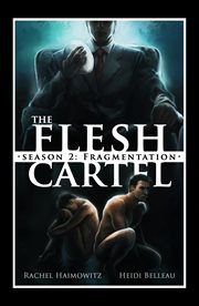 The Flesh Cartel