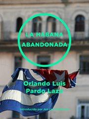 La Habana abandonada cover image