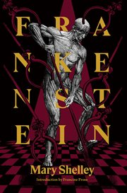 Frankenstein : the 1818 text, contexts, nineteenth-century responses, modern criticism cover image