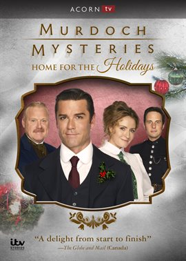 Home For The Holidays: Murdoch Mysteries image cover