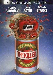 Return of the killer tomatoes! cover image