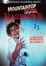 Mountaintop motel massacre cover image