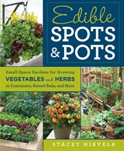 Edible Spots and Pots