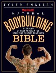 Men'sHealth Natural Bodybuilding Bible