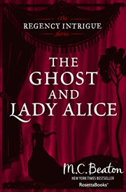 The Ghost and Lady Alice