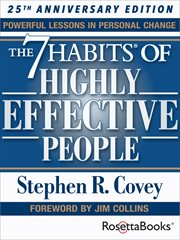 The 7 Habits Of Highly Effective People / Dr. Stephen R. Covey