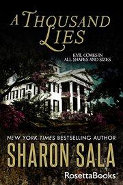 A Thousand Lies / Sharon Sala