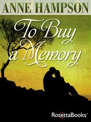 To Buy A Memory