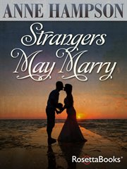 Strangers may marry cover image