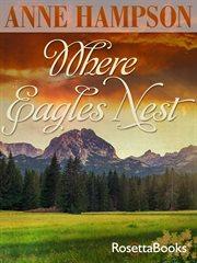 Where eagles nest cover image
