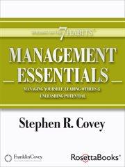 Management Essentials / Dr. Stephen R. Covey