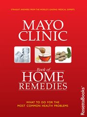 Mayo Clinic Book Of Home Remedies / Phillip Hagen, MD