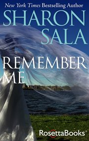 Remember Me / Sharon Sala