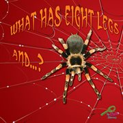 What Has Eight Legs And--?